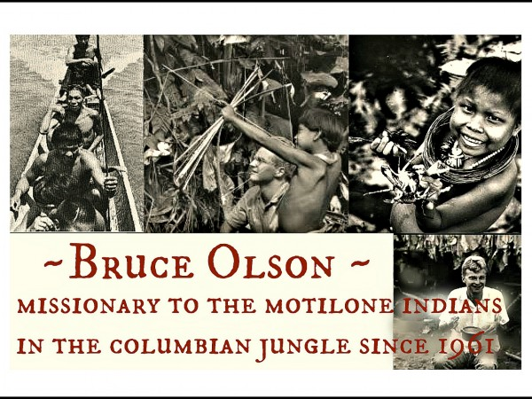 Bruce Olson- Missions Persecution Indians Colombia with edge. jpg
